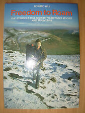 FREEDOM TO ROAM By HOWARD HILL 1980 HB BOOK DJ THE STRUGGLE FOR ACCESS TO MOORS