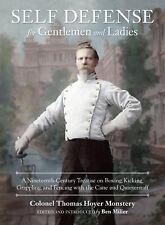 Self-Defense for Gentlemen and Ladies: A Nineteenth-Century Treatise on Boxing,