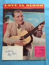 LOVE IN BLOOM - SHEET MUSIC WITH BING CROSBY AUTOGRAPH