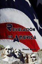Revelación en America by Ahmed Martel (2014, Paperback)