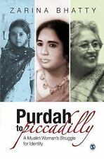 Purdah to Piccadilly: A Muslim Woman's Struggle for Identity