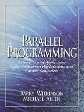 Parallel Programming: Techniques and Applications Using Networked Workstations a