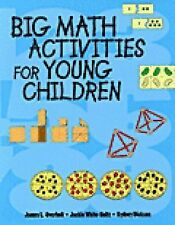 Big Math Activities for Young Children by Sydney Dickson, James L. Overholt...