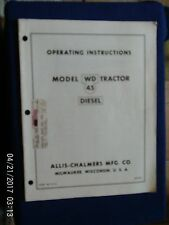 ALLIS-CHALMERS WD 45 DIESEL TRACTOR INSTRUCTION BOOK