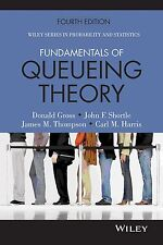 FAST SHIP: Fundamentals of Queueing Theory  4E by Donald Gross,Carl
