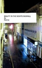 Beauty in the Nights Rainfall by Manna (2013, Paperback)