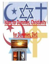 Islam for Dummies, Christianity for Dummies, 2in1 by Faisal Fahim and Maurice...