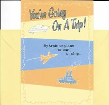 You're Going On A Trip - Bon Voyage - Hallmark Greeting Card