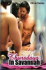 Slivers of Love: Thursdays in Savannah by Olivia Gaines (2014, Paperback)