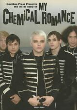 The Inside Story of My Chemical Romance by Mona Gale (2007, Paperback)