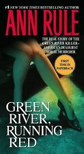 Green River, Running Red : The Real Story of the Green River...