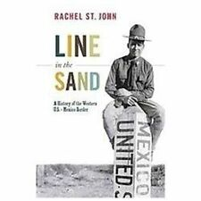 America in the World: Line in the Sand : A History of the Western U. S. -...