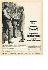 PUBLICITE  1968    LE CHAMEAU   bottes souples & légères chassez ...