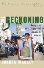 The Reckoning: Iraq and the Legacy of Saddam Hussein (Norton Paperback) Mackey,