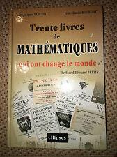 30 livres de mathématiques qui ont changé le monde Par Jean-Jacques Samueli