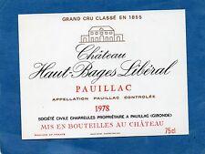 PAUILLAC 5E GCC VIEILLE ETIQUETTE CHATEAU HAUT BAGES LIBERAL 1978 RARE §26/05§