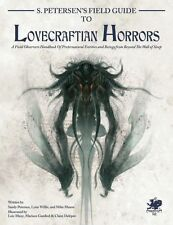 S. Petersen's Field Guide to Lovecraftian Horrors, New by Chaosium Inc.