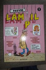 BD pauvre lampil n°1 réédition cartonnée 1992 tres bon etat lambil