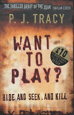 Want to Play? by P. J. Tracy (Hardback, 2003)
