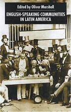 English-Speaking Communities in Latin America Since Independence (Inst-ExLibrary