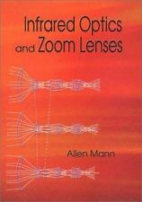 Infrared Optics and Zoom Lenses (SPIE Tutorial Texts in Optical Engineering Vol.