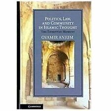 Politics, Law, and Community in Islamic Thought: The Taymiyyan Moment (Cambridge