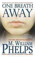 One Breath Away: The Hiccup Girl - From Media Darling to Convicted...  (ExLib)