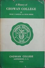 CHOWAN COLLEGE (MURFREESBORO, TENNESSEE) HISTORY, 1964 BOOK ***SIGNED***