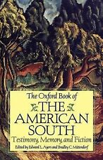 The Oxford Book of the American South : Testimony, Memory, and Fiction (1998,...