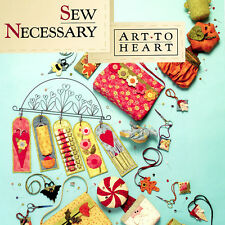 SEW NECESSARY Nancy Halvorsen Sewing Applique NEW BOOK Small Projects Room