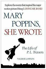 Mary Poppins, She Wrote: The Life of P. L. Travers Lawson, Valerie Paperback