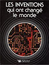 LES INVENTIONS QUI ONT CHANGE LE MONDE Sélection du Reader's Digest