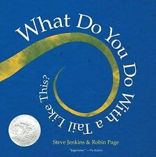 What Do You Do with a Tail Like This? by Steve Jenkins and Robin Page (2008,...