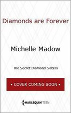 The Secret Diamond Sisters: Diamonds Are Forever 3 by Michelle Madow (2015,...