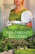 Miss Farrow's Feathers by Susan Gee Heino (2013, Paperback)