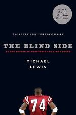 The Blind Side: Evolution of a Game by Michael Lewis
