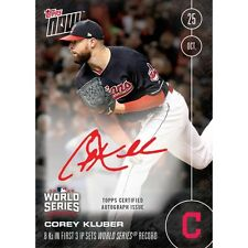 2016 TOPPS NOW #627B AUTO CARD # /199  COREY KLUBER WS RECORD 8 Ks in 3 IP