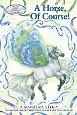 Wind Dancers #7: A Horse, Of Course! Miller, Sibley Paperback