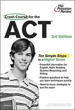 Crash Course for the ACT, 3rd Edition (College Test Preparation) Princeton Revi