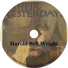 The Yesterdays, Life Experiences Audiobook by Harold Bell Wright on 1 MP3 CD