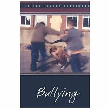 Bullying (Social Issues Firsthand) by Norah Piehl