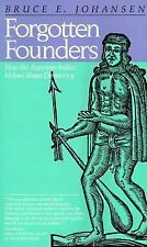 Forgotten Founders: How the American Indian Helped Shape Democracy, Johansen, Br