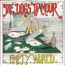 Dogs d'amour-Empty world.7""