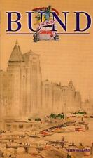 The Bund Shanghai: China Faces West (Odyssey Illustrated Guides)