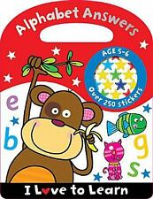 I Love to Learn: Alphabet Answers by Make Believe Ideas (2013, Paperback)