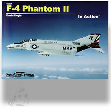 SQUADRON SIGNAL 10237 F-4 PHANTOM II IN ACTION  *SC REFERENCE BOOK