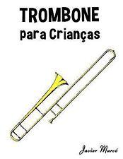 Trombone para Crianças : Canções de Natal, Música Clássica, Canções Infantis...