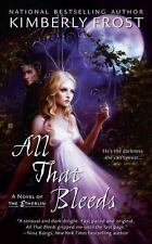 All That Bleeds A Novel of the Etherlin - Frost, Kimberly - Mass Market Paperbac