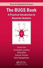 Chapman and Hall/CRC Texts in Statistical Science: The BUGS Book : A...