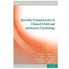 Specialty Competencies in Professional Psychology: Specialty Competencies in...